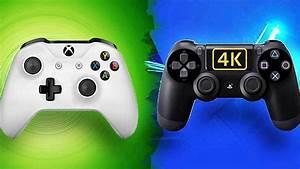 Ps4 Pro Vs  Xbox One S   Qui A La Meilleure 4k
