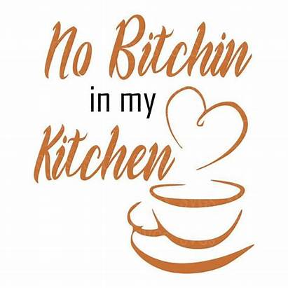 Svg Kitchen Coffee Bitchin Cup Signs Sign
