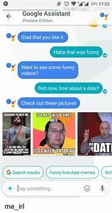 25+ Best Memes About Date Memes | Date Memes