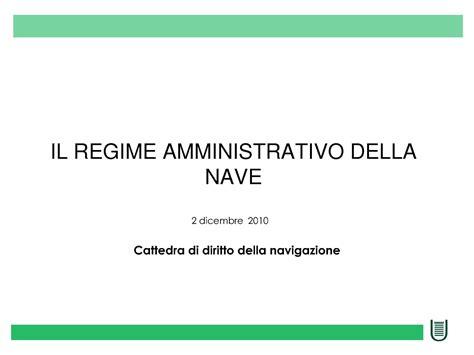 diritto amministrativo dispense regime amministrativo della nave dispense