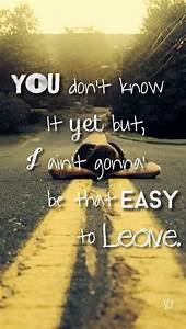 Make You Miss Me - Sam Hunt Lyrics country quotes country ...