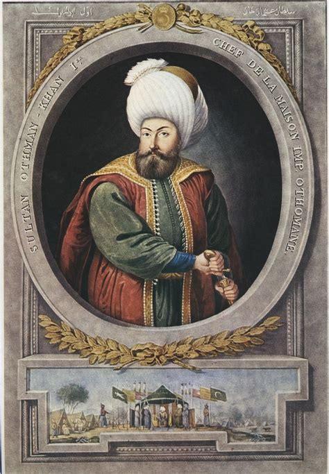 The Ottoman Empire Sultans - osman i 1258 1326 established the sultan of the ottoman