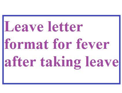 leave letter format  fever   leave letter