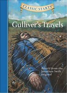 Gulliver's Travels (Classic Starts Series) by Martin ...