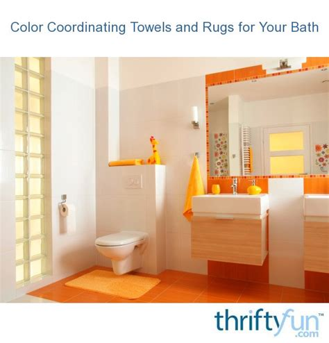 color coordinating towels  rugs   bath thriftyfun