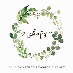 Watercolor Leaf Wreath Clipart-Leafy/Hand Painted/Wedding