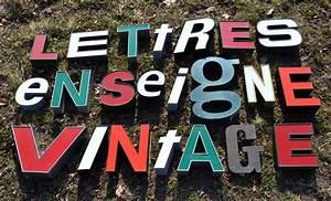 Enseigne Lumineuse Vintage : lettres d 39 enseigne pour deco vintage ~ Teatrodelosmanantiales.com Idées de Décoration