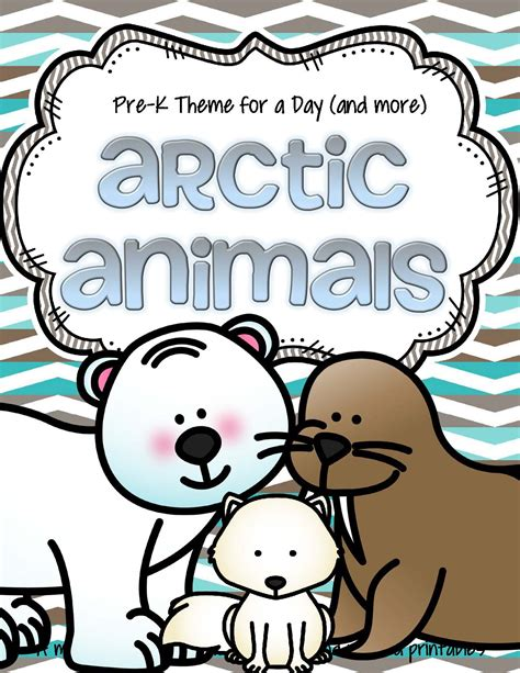 theme activities and printables for preschool pre k and 857 | pre k theme for a day arctic animals page 01