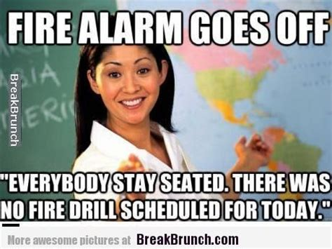 Fire Drill Meme - fire drill meme 28 images i was told there would a fire drill milton office space rasta