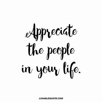 Appreciate Quotes Appreciation Lovablequote Words Him Happy