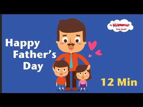 fathers day song fathers day songs for kids daddy songs for children the kiboomers youtube