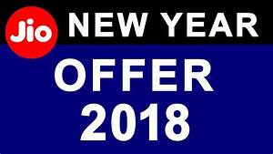 Jio Happy New Year offer 2018: Jio Offers 1.2 GB and 2GB ...