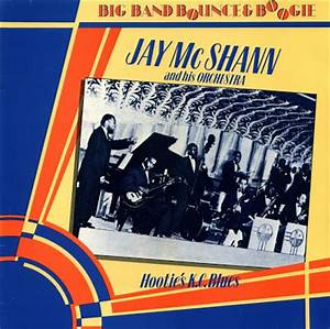 Be Bop Wino  Jay Mcshann And His Orchestra