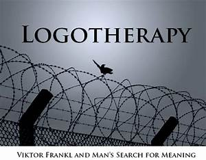 Victor Frankl and Logotherapy | Network Ireland - Irish ...