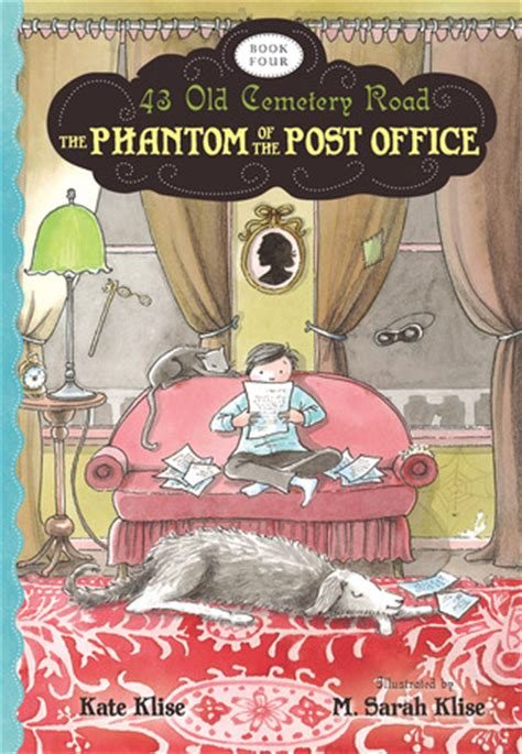 phantom   post office   cemetery road   kate klise reviews discussion