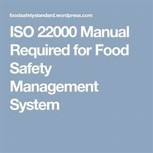 Iso 22000 Manual Required For Food Safety Management