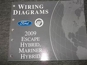 2009 Ford Escape Hybrid Mercury Mariner Hybrid Electrical Wiring Diagram Manual