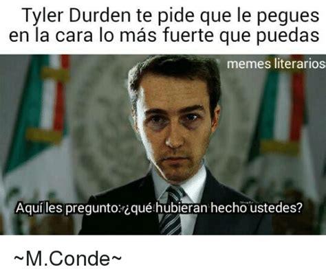 Tyler Durden Meme - tyler meme 100 images tyler who is tyler meme generator rose tyler meme generator imgflip