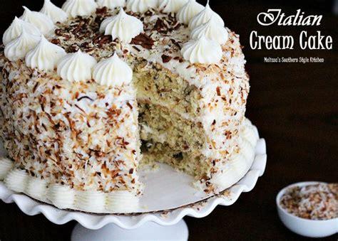 italian cake italian cream cake melissassouthernstylekitchen com