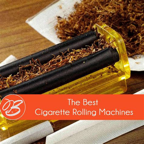 Best Rolling Tobacco Brands Best Cigarette Rolling Machines April 2018 A Guide To