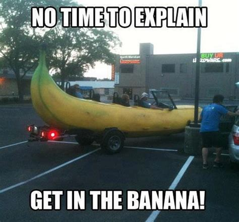 Banana Meme - funny quotes about no time quotesgram