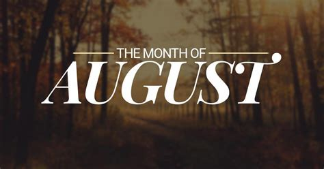 august eighth month year