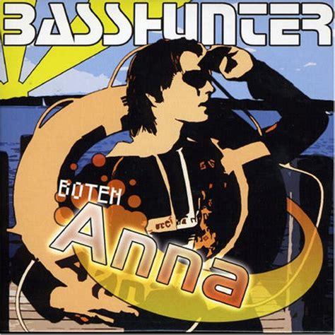 Boten Anna Mp3 Download by Basshunter Download Albums Zortam Music