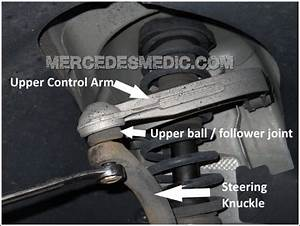 Diy Replace Upper Control Arm Ball Joint E Cls Class  U2013 Mb