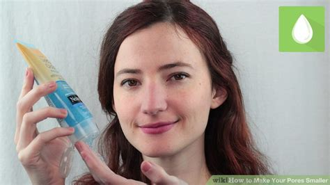 ways    pores smaller wikihow