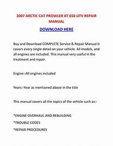 2007 Arctic Cat Prowler Xt 650 Utv Repair Manual By
