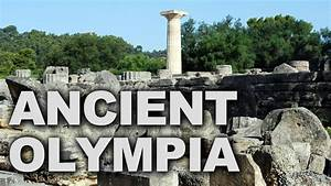 ancient olympia in greece home of the original olympic