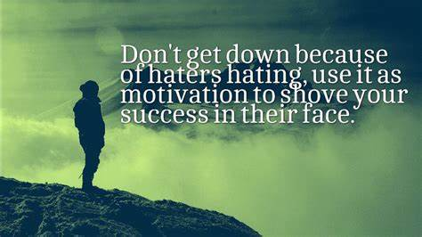 Hates Them Enough To Keep Haters Status Tall Quotes And Jealousy Messages