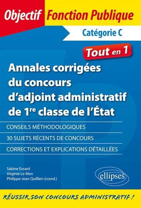 sujet concours secretaire administratif education nationale 28 images notice concours secr