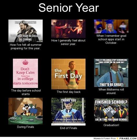 Senior Year Meme - senior slacker meme