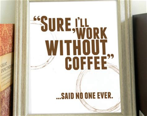coffee quotes  workplace quotesgram