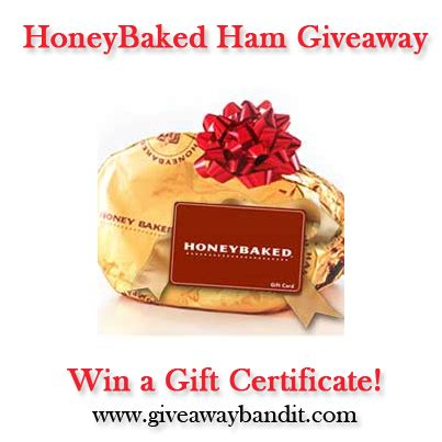 honeybaked ham gift certificate giveaway the bandit