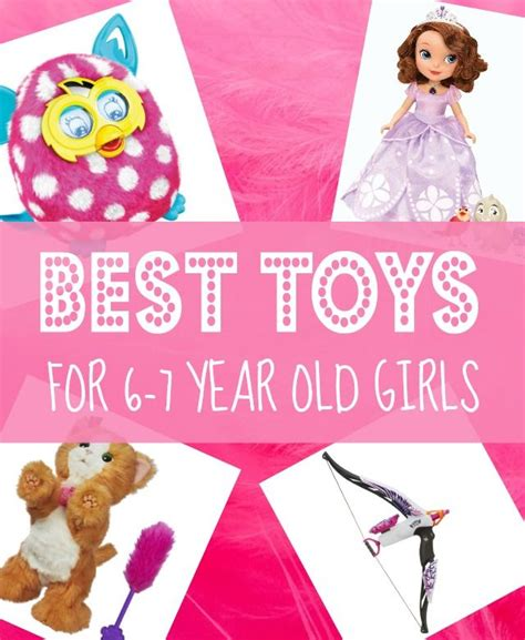 best gifts for 6 year old girls in 2017 toy birthdays