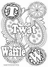 Coloring Waffle Swearing Twat Pages Printable Getcolorings Print Getdrawings sketch template