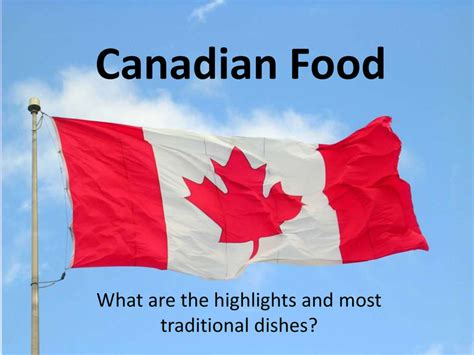 cuisine cagnarde traditional canadian food