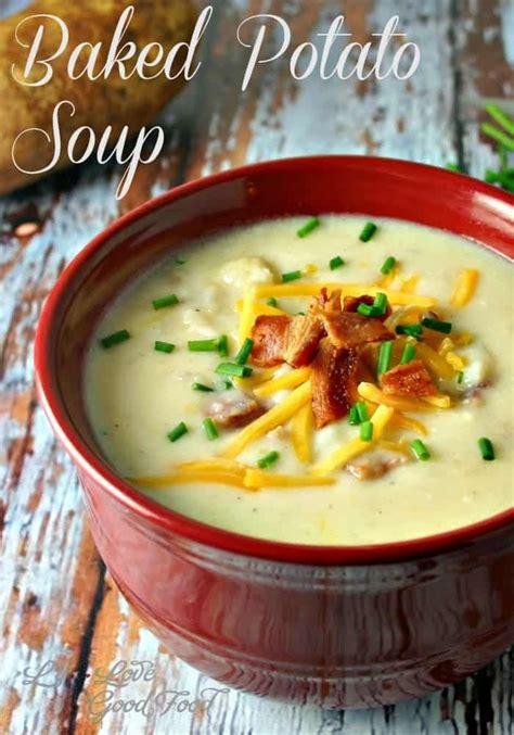baked potato soup life love  good food