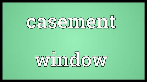 casement window meaning youtube