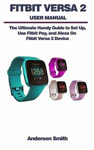 Fitbit Versa 2 User Manual  The Ultimate Guide To Set Up