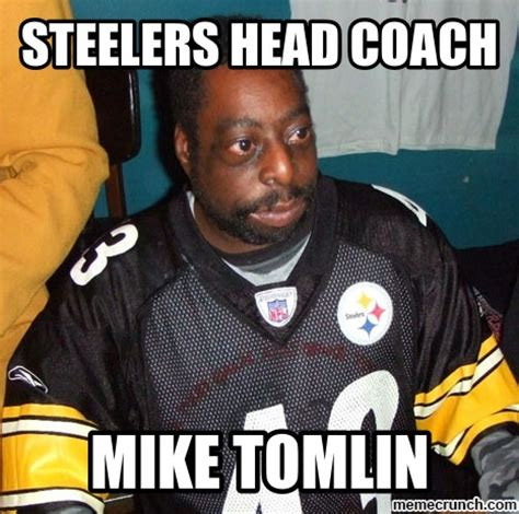 Steelers Meme - steelers head coach