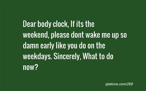 weekend  early quotes quotesgram
