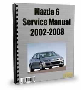 Mazda 6 2002-2008 Service Repair Manual Download