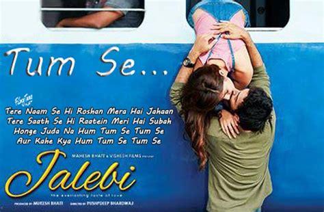 Jalebi Film (rhea & Varun Mitra) Jubin