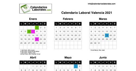 Seleccione la comunidad autónoma donde se localice la localidad de la que desea consultar su calendario laboral. Calendario 2021 Valencia | 2021 Calendar