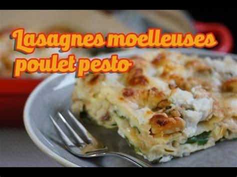 cuisine lasagne facile recette facile des lasagnes moelleuses poulet ricotta