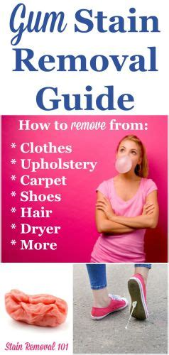 how to get gum out chewing gum stain removal guide