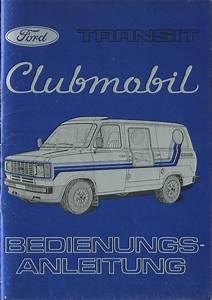 Ford Transit Anhängerkupplung Anleitung : ford transit clubmobil betriebsanleitung 1980 ~ Jslefanu.com Haus und Dekorationen